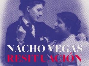 nacho_vegas-resituacion-680x507